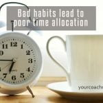 Bad habits affect your efforts