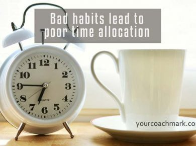 Bad habits - Your coach Mark